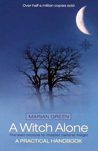 Marian Green - A Witch Alone - A Practical Handbook