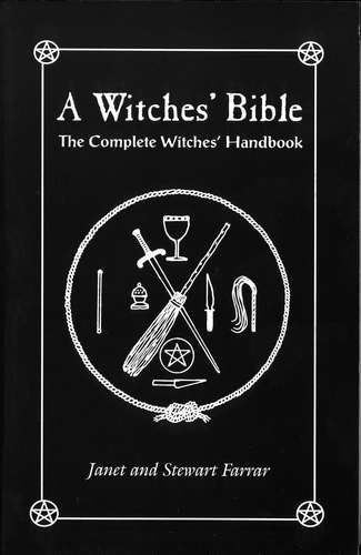 Janet Farrar - A Witches' Bible - The Complete Witches' Handbook