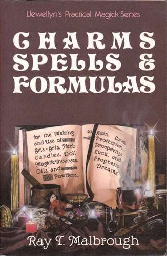 Ray Malbrough - Charms, Spells & Formulas