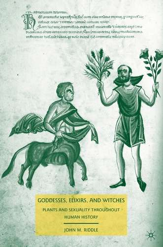 J. Riddle - Goddesses, Elixirs, and Witches