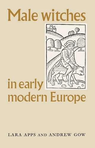Lara Apps - Male Witches in Early Modern Europe
