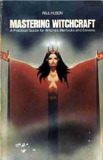 Paul Huson - Mastering Witchcraft