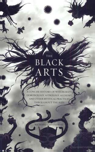 R. Cavendish - The Black Arts - A Concise History of Witchcraft