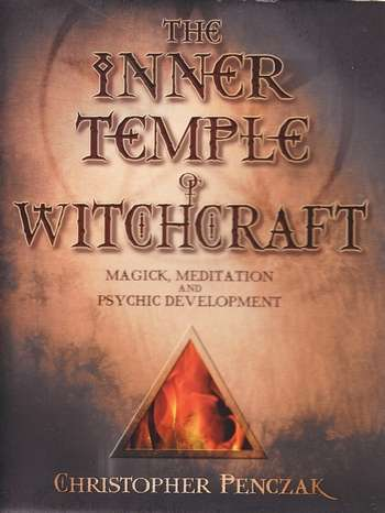 Christopher Penczak - The Inner Temple of Witchcraft