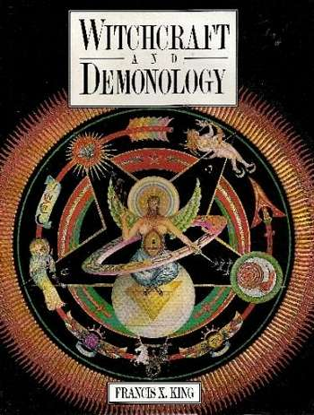 Francis King - Witchcraft and Demonology