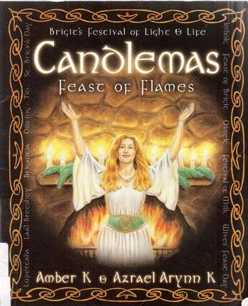 Amber K - Candlemas - Feast of Flames