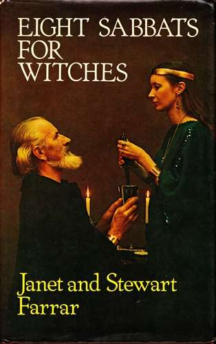 Janet and Stewart Farrar - Eight Sabbats for Witches