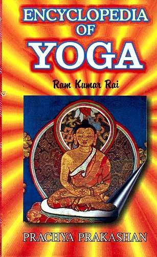 Ram Kumar Ray - Encyclopedia of Yoga