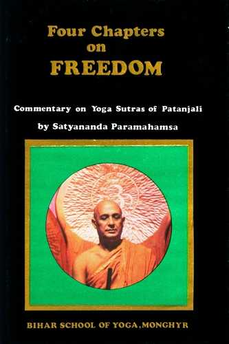 Swami Satyananda Saraswati - Four Chapters on Freedom