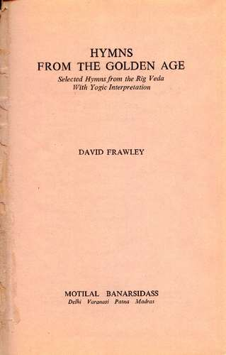David Frawley - Hymns from the Golden Age