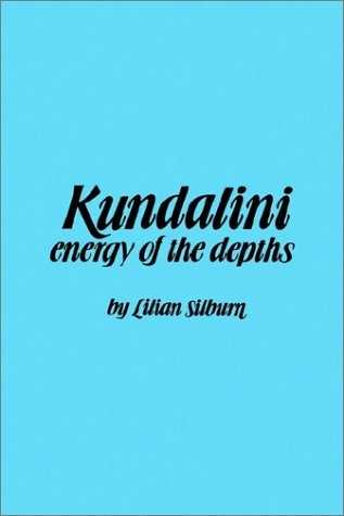 Lilian Silburn - Kundalini - Energy of the Depths
