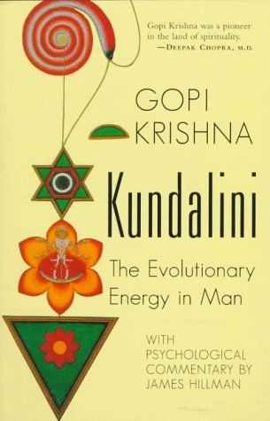 Gopi Krishna - Kundalini - The Evolutionary Energy in Man