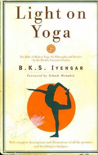 B.K.S. Iyengar - Light on Yoga