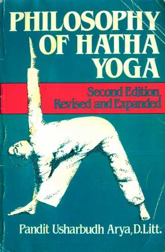Usharbudh Arya - Philosophy of Hatha Yoga