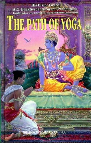 A.C. Bhaktivedanta Swami Prabhupada - The Path of Yoga