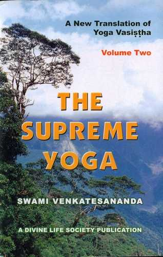 Yoga Vasishtha - The Supreme Yoga (vol. II)