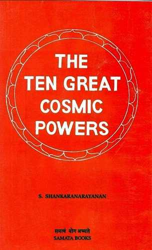 S. Shankaranaranyanan - The Ten Great Cosmic Powers
