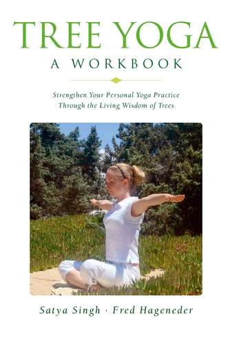 Satya Singh - Tree Yoga - A Workbook