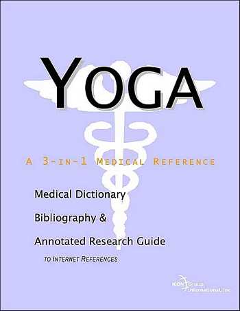 Yoga - A 3-in-1 Medical Reference