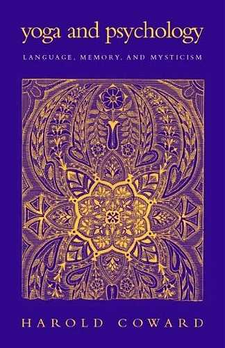 Harold Coward - Yoga and Psychology