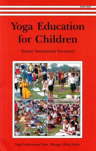 Swami Satyananda Saraswati - Yoga Education for Children