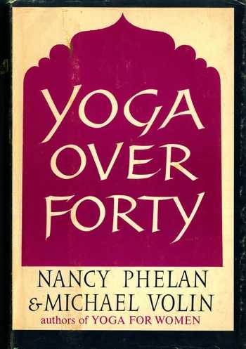 Nancy Phelan - Yoga over Forty