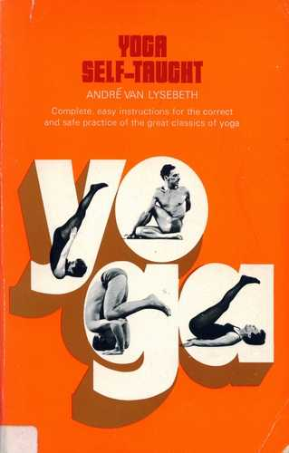 Andre Vand Lysebeth - Yoga Self-Taught