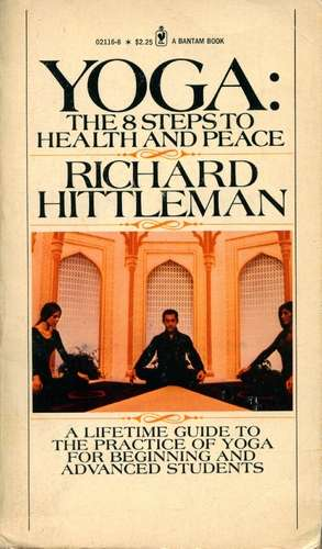 Richard Hittleman - Yoga - The 8 Steps to Health and Peace