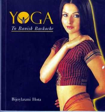 Bijoylaxmi Hota - Yoga to Banish Backache