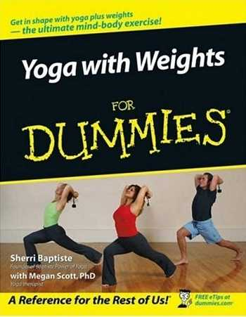 Sherri Baptiste - Yoga with Weights for Dummies