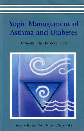 Swami Shankardevananda - Yogic Management of Asthma and Diabetes