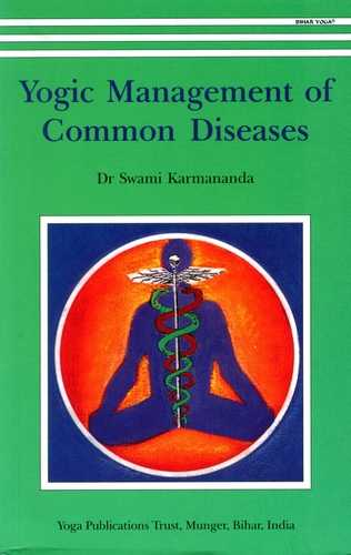 Swami Karmananda - Yogic Management of Common Diseases