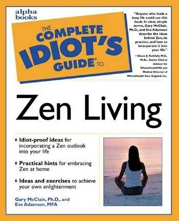Gary McClain - The Complete Idiot's Guide to Zen Living