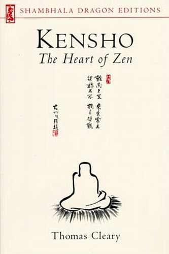 Thomas Cleary - Kensho - The Heart of Zen