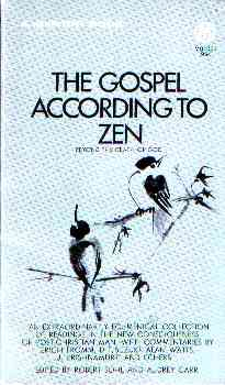 *** The Gospel According to Zen