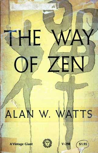 Alan Watts - The Way of Zen