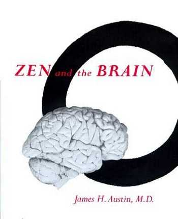 James H. Austin - Zen and the Brain