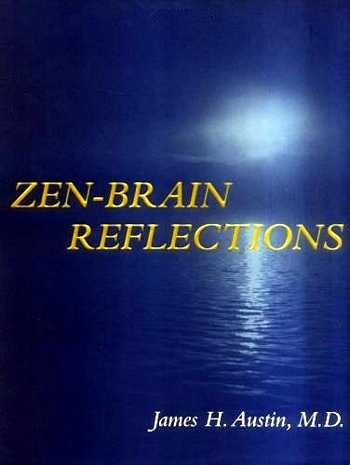 James H. Austin - Zen-Brain Reflections