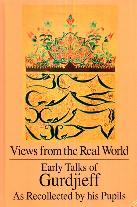 G.I. Gurdjieff - Views from the Real World