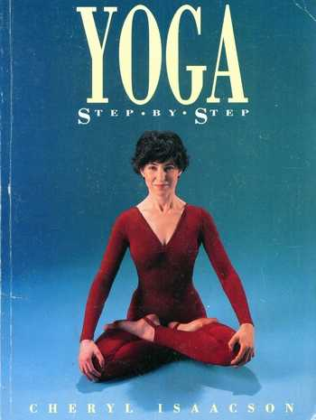 Cheryl Isaacson - Yoga Step by Step